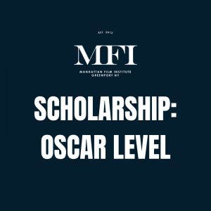 scholarship manhattan film institute oscar level